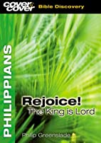 Philippians: Rejoice The King Is Lord (Cover…