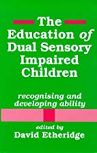 Education Dual Sensory Impaired by David…