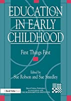 Education in early childhood : first things…
