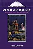 Crawford, James: At War With Diversity: U.S. Language Policy in an Age of Anxiety