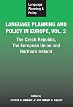 Language planning and policy in Europe, Vol.…