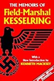 Kesselring, Albert: The Memoirs of Field-Marshal Kesselring