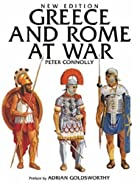 Greece and Rome at War by Peter Connolly