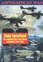 Stuka Spearhead: The Lightning War from…
