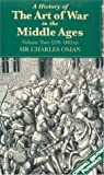 Oman, Charles William Chadwick: A History of the Art of War in the Middle Ages: 1278-1485 Ad