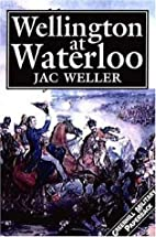 Wellington At Waterloo (Greenhill Military…