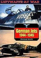 German Jets (Luftwaffe At War) by Manfred…
