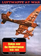 Stukas Over the Mediterranean, 1940-1945 by…