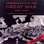 Chronology of the Great War, 1914-1918 by…