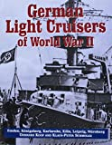 Koop, Gerhard: German Light Cruisers of World War II: Emden-Konigsberg-Karlsruhe-Koln-Leipzig-Nurnberg