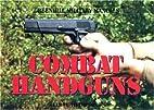Combat Handguns (Greenhill Military Manuals)…