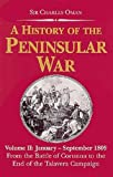 Oman, Charles: History of the Peninsular War, January to September 1809: From the Battle of Corunna to the End of the Talavera Campaign -- Greenhill Military Paperbacks