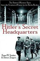 Hitler's Secret Headquarters: The…