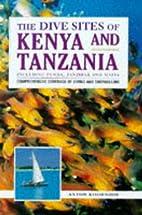 The Dive Sites of Kenya and Tanzania (Dive…