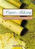 Elliot, Marion: Paper Making (Contemporary Crafts)