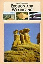 Erosion and Weathering (Natural Phenomena of…
