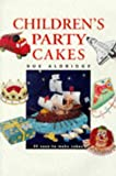 Aldridge, Sue: Children&#39;s Party Cakes