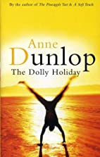 The Dolly Holiday by Anne Dunlop