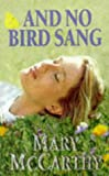 McCarthy, Mary: And no bird sang