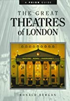 Great Theatres of London by Ronald Bergan