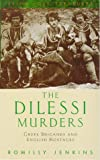 Jenkins, Romilly: The Dilessi Murders