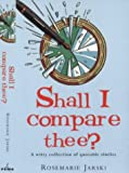 Jarski, Rosemarie: Shall I Compare Thee?: A Witty Collection of Quotable Similies