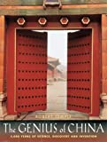 Temple, Robert: The Genius of China: 3,000 Years of Science, Discovery and Invention