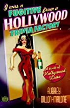 I Was a Fugitive from a Hollywood Trivia…