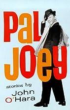 Pal Joey (Film Ink) by John O'Hara