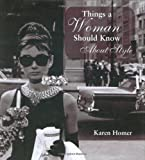 Homer, Karen: Things a Woman Should Know About Style