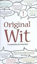 Original Wit by Des MacHale