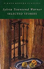The Selected Stories by Sylvia Townsend…