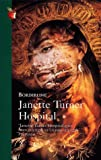 Janette Turner Hospital: Borderline