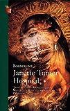 Janette Turner Hospital: Borderline