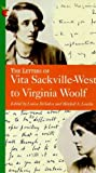 Sackville-West, Vita: The Letters of Vita Sackville-West to Virginia Woolf