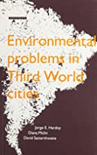 Environmental Problems in Third World Cities…