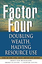 Factor Four: Doubling Wealth, Halving…