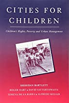 Cities for Children: Children's Rights,…