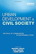 Urban Development and Civil Society: The…