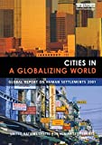Un-Habitat: Cities in a Globalizing World: Global Report on Human Settlements