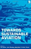 Maughan, Janet: Towards Sustainable Aviation