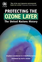 Protecting the Ozone Layer: The United…