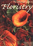 Batho, Rosemary: The Advanced Guide to Floristry