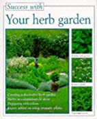 Your Herb Garden (The Success With Series)…