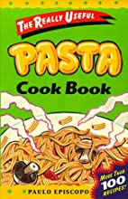 Really Useful Pasta Cook Book (Really Useful…