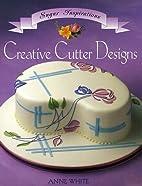 Creative Cutter Designs (Sugar Inspiration…