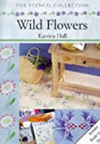 Wild Flowers (Stencil Collection) by Katrina…