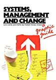 Carter, Ruth: Systems, Management and Change: A Graphic Guide (Published in association with The Open University)
