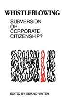 Whistleblowing : subversion or corporate…
