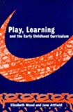 Elizabeth Wood: Play, Learning and the Early Childhood Curriculum